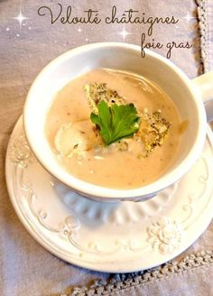 Chestnut cream soup – foie gras – Remember the dishes – Thanksgiving Day Foie Gras, Soup Recipes, Dinner Recipes, Cream Soup, Mets, Soup And Salad, Entrees, Healthy Snacks, Food And Drink