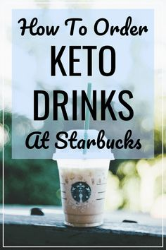 The ultimate guide for the best keto Starbucks drinks that are low carb, healthy, and sugar free. Includes examples of drinks you can order as well as how to customize your favorite drink to make it keto friendly. #keto #drinks #starbucks #lowcarb ketogenic diet / tea / store bought / almond milk / hot / lists / list / warm / cold / allowed / to buy / sweet / to order / best / weight loss / lchf