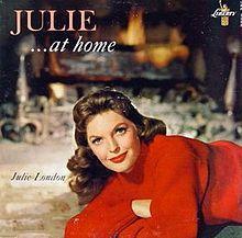 """Julie London, """"Julie...At Home"""""""