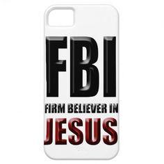 Firm Believer in Jesus Custom Christian iPhone 5 Case