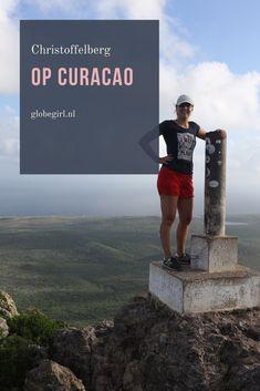 De Christoffelberg beklimmen op Curacao is ontzettend leuk, ik vond het een letterlijk hoogtepunt!