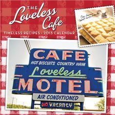 Loveless Cafe....