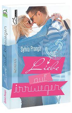 """""""Liebe auf Irrwegen"""" von Sylvia Pranga ab April 2016 im bookshouse Verlag. www.bookshouse.de/buecher/Liebe_auf_Irrwegen/"""