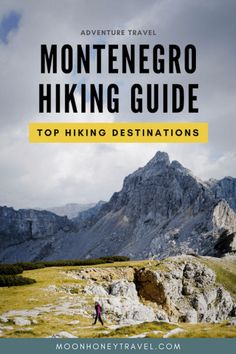 Montenegro Hiking Guide - Top Hiking Destinations in Montenegro Hiking Europe, Travel Europe, Montenegro Travel, Trekking, Hiking Guide, Best Hikes, World Heritage Sites, Cool Places To Visit, The Great Outdoors