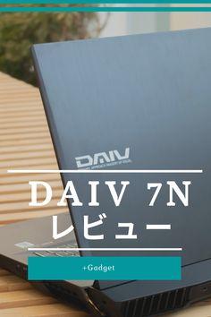マウスコンピューターのクリエイター向けノートPC「DAIV 7N 」のレビューをお届けしよう。ベンチマークはもちろん、写真の現像や動画編集といった作業を通して「DAIV 7N」の使い勝手や性能を検証したので、詳しくレビューしていく。 Gadgets, Gadget