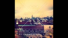 American Authors - Best Day Of My Life (Audio) Love this song!! Im am so proud this band is FINIALLY becoming famous!! They're amazing, if you don't know who american authors are i recommend you listen to them:) oh and also really like their song Believer