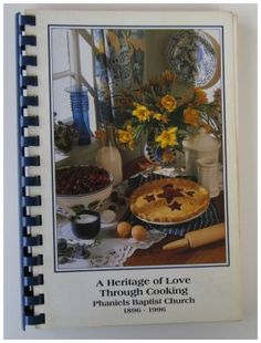 Phaniels Baptist Church Rockwell NC Cookbook Heritage of Love.  A cookbook printed by Cookbook Publishers in Lenexa, Kansas.