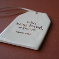 """Hijos de los Sueños: """"Who, being loved, is poor?"""""""