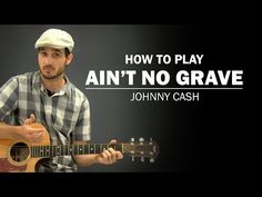 Ain't No Grave (Johnny Cash) | How To Play | Beginner Guitar Lesson - YouTube