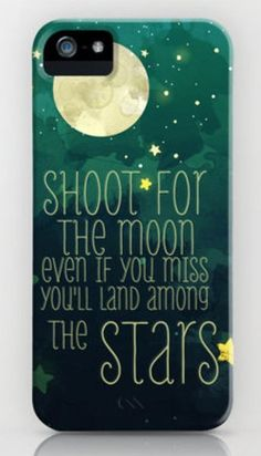 """""""shoot for the moon. even if you miss you'll land among the stars"""" with green sky and moon & stars background ❤"""