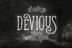 Devious Typeface by Graptail on Creative Market