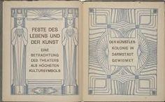 Peter Behrens, title and dedication pages for Celebration of Life and Art, 1900. A sharp angularity characterizes the title page (left), framed by caryatids. On the right, a dedication to the Darmstadt artists' colony is ornamented with controlled curvilinear rhythms.