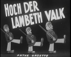 """This fun propaganda piece from 1941 mocks the Nazis by setting their marching to the music of """"Lambeth Walk"""": http://www.britishpathe.com/video/hoch-der-lambeth-walk-aka-hoch-der-lambeth-valk"""