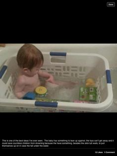 Safe way for toddler to play in tub. Keeps from slipping and toys stay close. My grand babies will be bathing in this when they come to Grammy's! Love this idea!