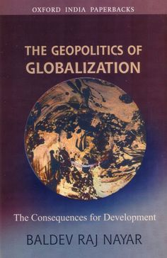 The Geopolitics of Globalization: The Consequences for Development (Paperback)
