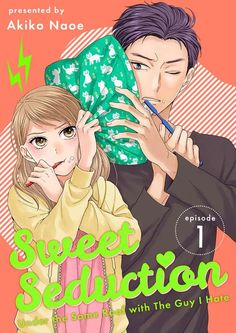 Sweet Seduction: Under the Same Roof with The Guy I Hate manga info and recommendations. It is supposed to be the peak of Urara Namita's li. Manga Anime, Manhwa Manga, Anime Art, Best Shoujo Manga, Anime Couples Manga, Otaku Anime, Romantic Manga, Best Romance Manga, Jungkook Fanart