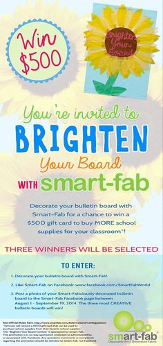 CONTEST ALERT: Decorate your classroom bulletin board with #SmartFab for a chance to WIN a $500 gift card! Check out the details here: http://www.smartfab.com/Brighten_Your_Board