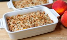 Gourmet Girl Cooks: Easy Peach Crisp - Grain Free & No Sugar Added