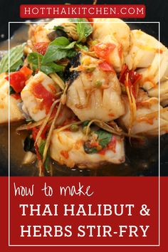 A great seafood recipe to try! Healthy Thai dish that bursts with flavour. Fresh halibut stir fried quickly with lots of Thai herbs with a simple seasoning. Can substitute any firm fish or even shrimp, squid or scallops. Gluten free.|how to make halibut stir- fry|how to cook halibut|authentic thai food recipe Stir Fry Recipes, Thai Recipes, Seafood Recipes, How To Cook Halibut, Authentic Thai Food, Healthy Meals, Healthy Recipes, Thai Dishes, Scallops