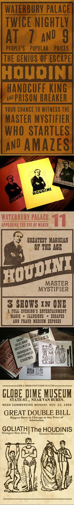 The Houdini Project- 3 period-relevant broadside poster designs, 2 custom illustrations (linocut and hand drawn) and plenty of wood type research.  By Keith Tatum