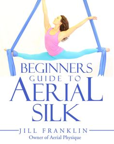 Jill Franklin's Beginners Guide to Aerial Silk provides complete easy to follow instruction for the beginning aerialist. In clear concise directions along with beautiful photos, Jill takes you on a li