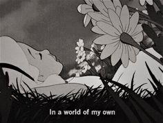 Image about grunge in sad life. Pinturas Disney, Cartoon Quotes, Black And White Aesthetic, Black White, Were All Mad Here, Disney Quotes, Infp, Introvert, Quote Aesthetic