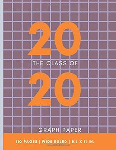 The Class of 2020 Graph Paper: Graph Paper Notebook Squares For Plotting graphs, Writing, Drawing activities, Arc. Plot Graph, Graph Paper Notebook, Drawing Activities, Class Of 2020, Kids Boxing, Machine Learning, Mathematics, New Books, Squares