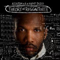 Cover_Assassin_aka_Agent_Sasco_Theory_of_Reggaetivity_Album_Front_Small