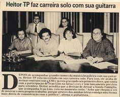 1987- Empresariamento de HEITOR TP. Produção da fita máster do Primeiro LP de HEITOR TP, vendida para a Emi - Odeon. Representação das negociações do artista junto a Emi - Odeon.