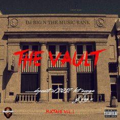 Superstar Dj BigN Drops New Mixtape – THE VAULT