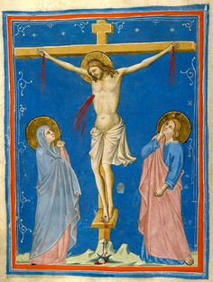 Christ: Crucifixion | Vita Christi (Life of Christ) | Italy, Florence | ca. 1320 | The Morgan Library & Museum