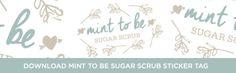 DIY Mint to Be Sugar Scrub