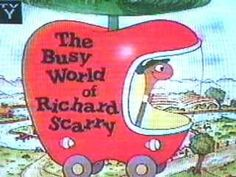 the busy world of richard scarry - nik really liked this show & i can see why - it was very different from any of the other shows for kids on tv at that time Right In The Childhood, My Childhood Memories, Childhood Movies, Richard Scarry, Muppet Babies, Have A Happy Day, Kids Board, 90s Nostalgia, Oldies But Goodies