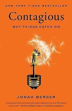 Contagious : Why Things Catch On by Jonah Berger (2016, ebook)