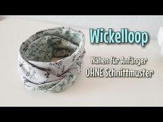 Wickelloop - Nähanleitung für Anfänger - OHNE Schnittmuster - Nähtinchen - YouTube