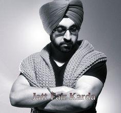 Jatt Fair Karda (Diljit Dosanjh) Single.