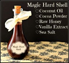 Homemade Magic Hard Shell Topping (Made without chocolate chips)  http://thecoconutmama.com/magic-shell/