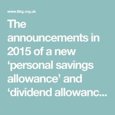 New savings and dividend tax rules – the essential guide Tax Rules, Personal Savings, Change Meaning, Building Society, Tax Credits, Tax Free, Announcement, How To Apply, News
