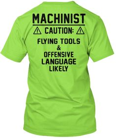 Funny Machinist Safety Shirt! | Teespring