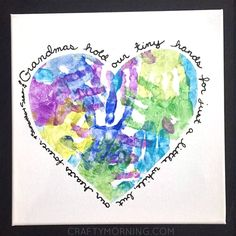 "I fell in love with this gift idea that rkDesigns shared! Her kiddo made these for her grandma and the quote is adorable! You could make these for Mother's Day or Grandparent's Day! Materials Needed: White canvas Paint Painters tape Black  sharpie ""Cut out a big heart and had the kids do a bunch of …"