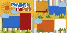 Playing In The Park Page Kit www.outonalimbscrapbooking.com