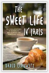 The Sweet Life in Paris by David Lebovitz....terrific and FUN read....reminds me of David Sedaris.......