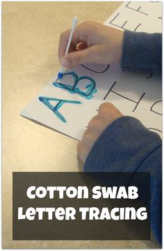 Cotton Swab Letter Tracing, Yet another great and nontraditional way of learning to write. Great for early literacy!