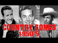 Top Classic Country Songs of 1950s -  Best Country Songs of 50s -  Greatest 50s Country Music - YouTube