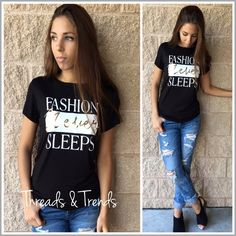 """Fashion Never Sleeps"" Tee The Spoken truth....""Fashion Never Sleeps"" Tee. Made of a super stretchy jersey rayon and spandex blend with graphic print. Size S, M, L.                     Small Bust 34"" Length 26"" Medium Bust 36"" Length 28"" Large  Bust 38"" Length 29"" black striped Threads & Trends Tops Tees - Short Sleeve"
