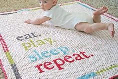 baby quilt- eat play sleep repeat