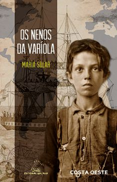 Os nenos da varíola / María Solar