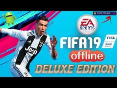 FIFA19 Offline Deluxe Edition Mod Android Download – Apk Mod Game Cell Phone Game, Phone Games, Fifa Games, Soccer Games, Free Game Sites, Cr7 Messi, Wwe Game, Android Mobile Games, Offline Games