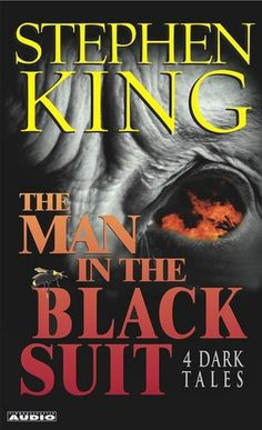 The Man in the Black Suit  This short story by Stephen King crept inside my soul and never quite left.