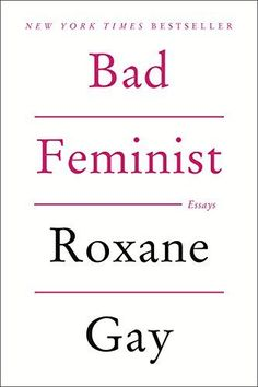 Amazon.fr - Bad Feminist: Essays - Roxane Gay - Livres